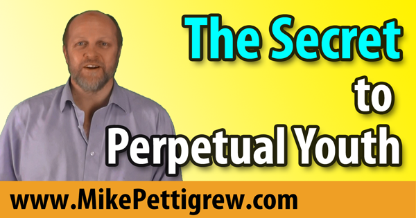 The Secret to Perpetual Youth