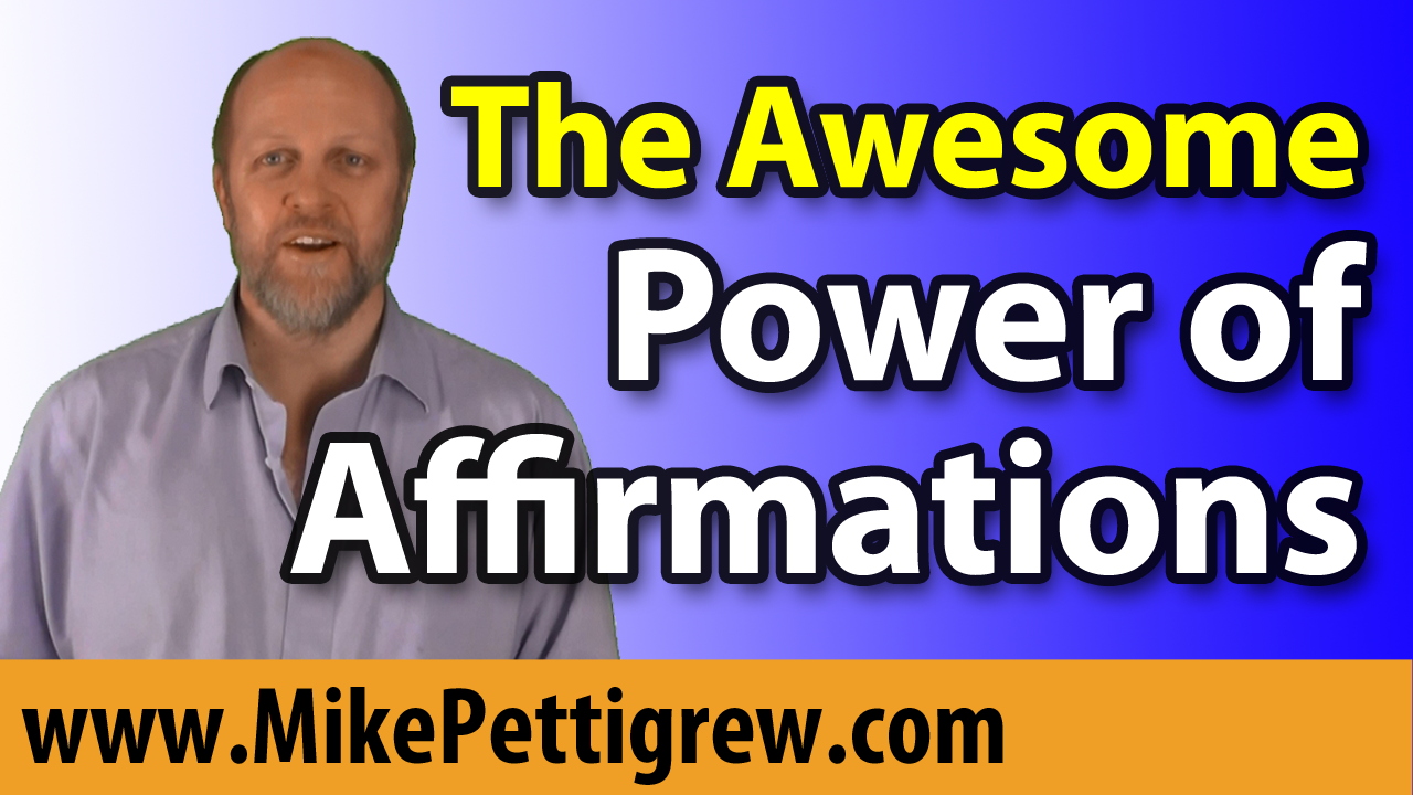 The Awesome Power of Affirmations