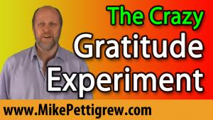 The Crazy Gratitude Experiment