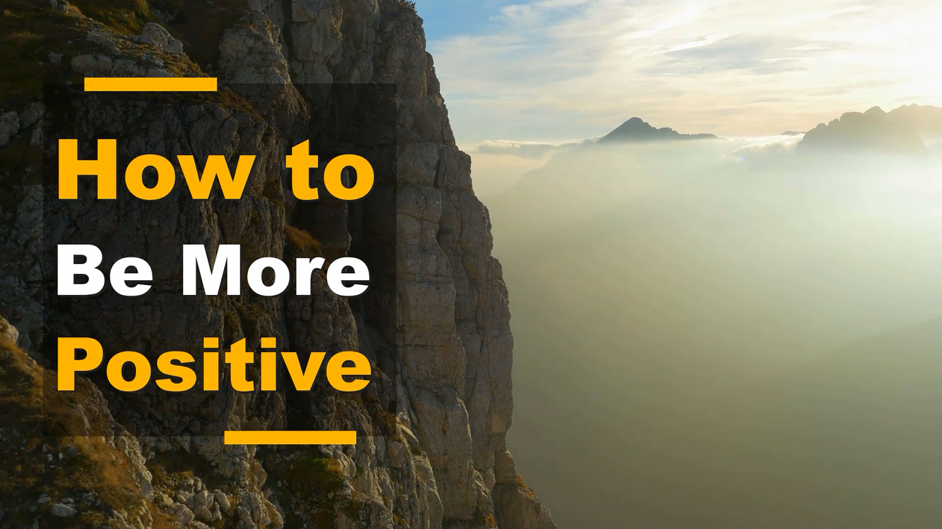 How to Be More Positive