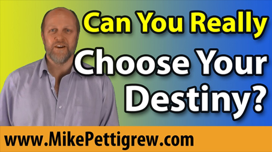 What is Destiny? How to Choose Your Destiny