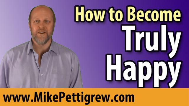 How to Become Truly Happy