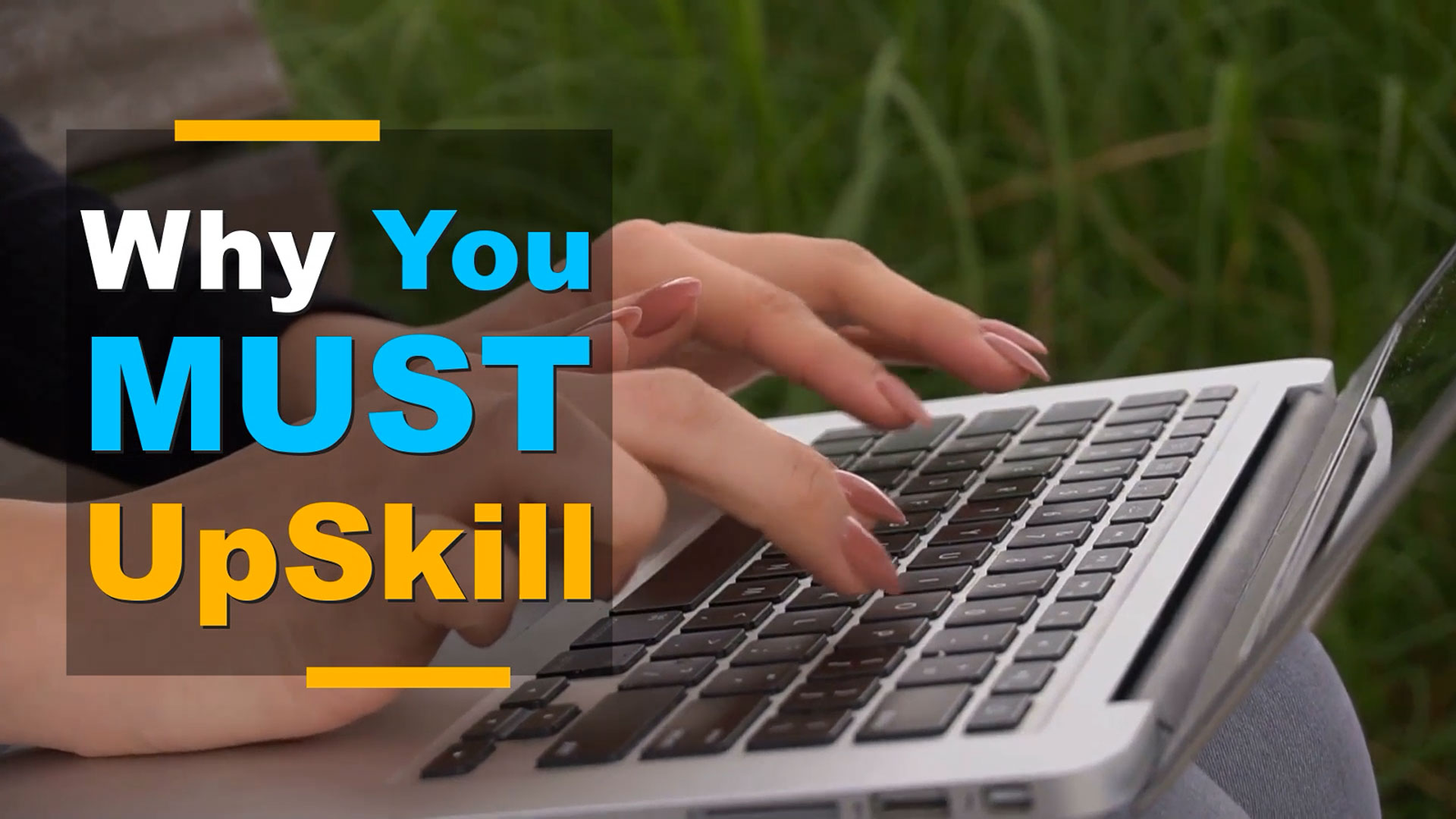Why You MUST Upskill