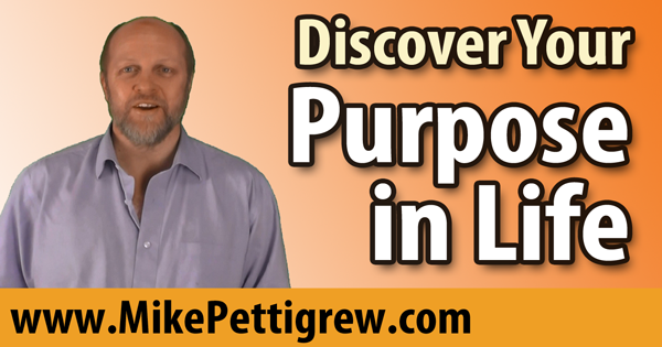 Discover Your Purpose in Life!