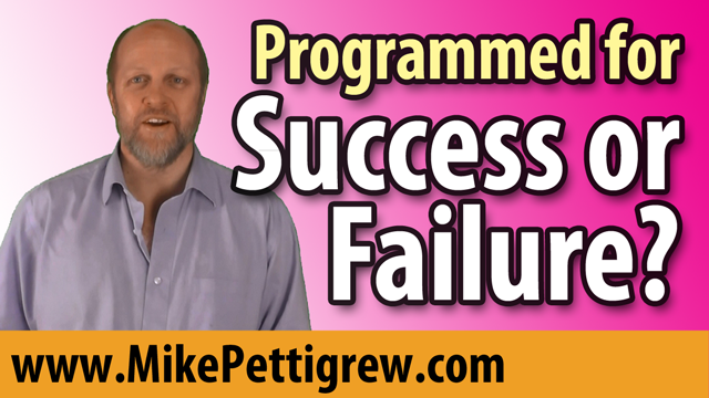 Are You Programmed for Success or Failure?