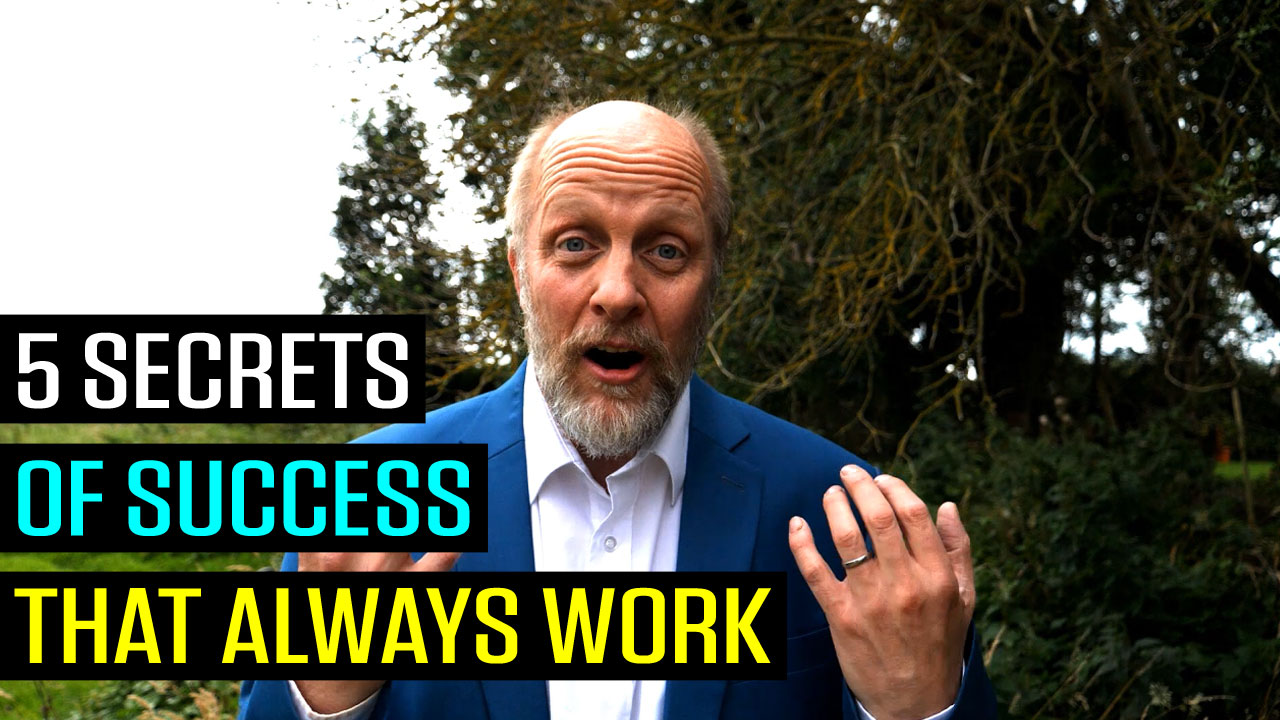 5 Secrets of Success That Always Work
