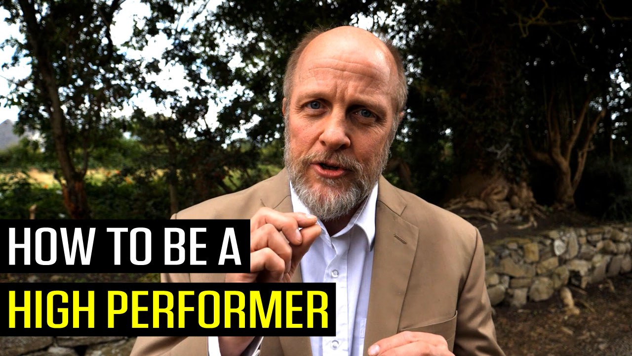 How To Be A High Performer