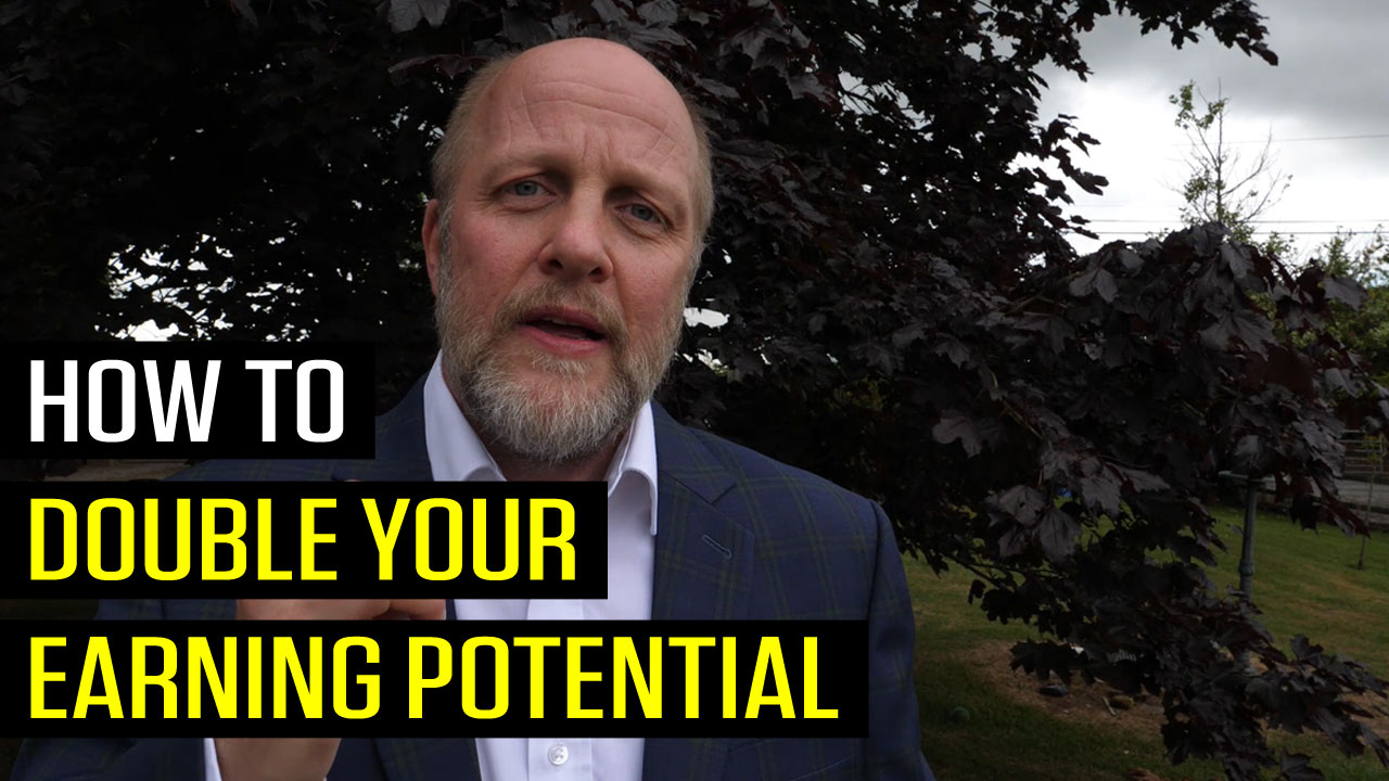 How to Double Your Earning Potential in the Next Year