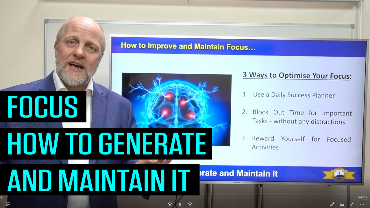 Focus - How to Generate and Maintain It