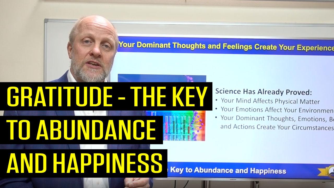 Gratitude - The Key to Abundance and Happiness