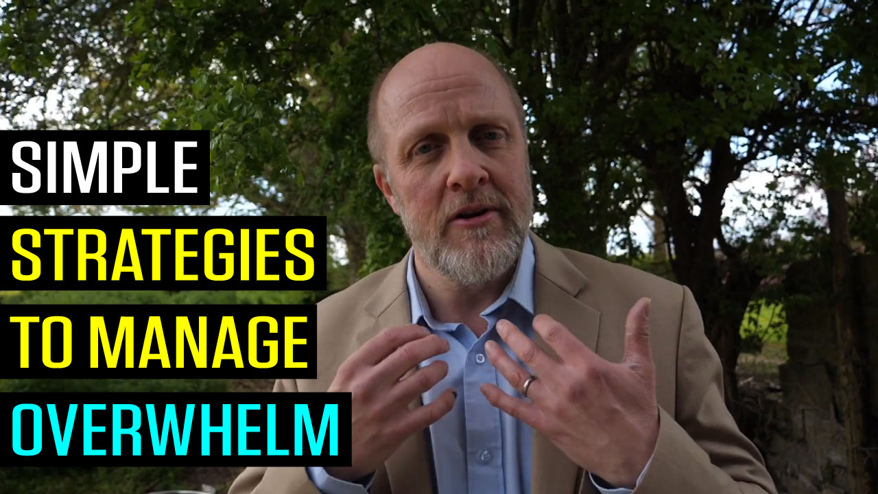 Simple Strategies to Manage Overwhelm