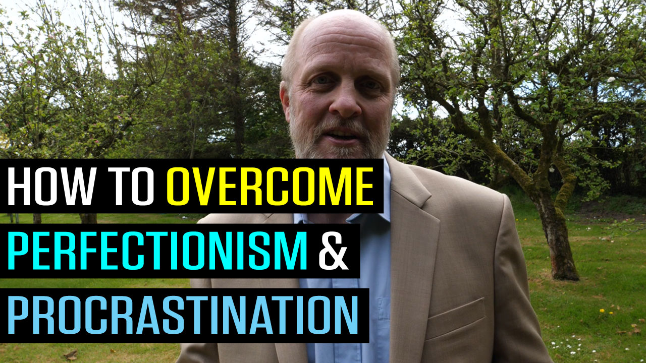 How to Overcome Perfectionism and Procrastination