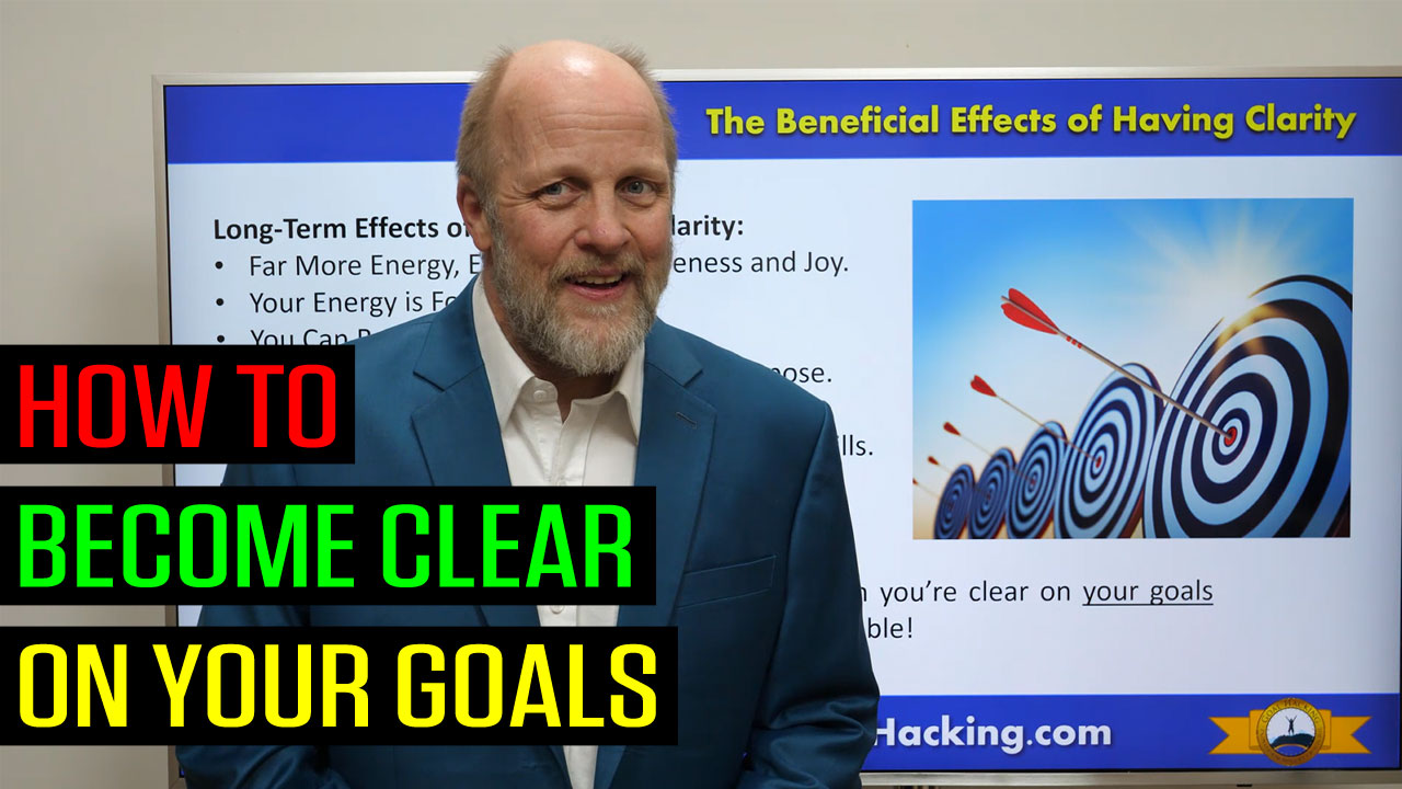 How to Become Clear On Your Goals