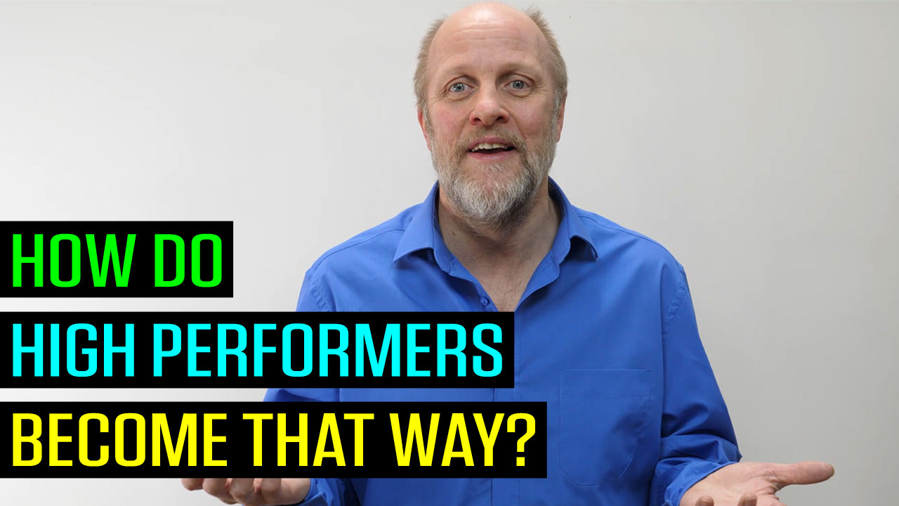 How Do High Performers Become That Way