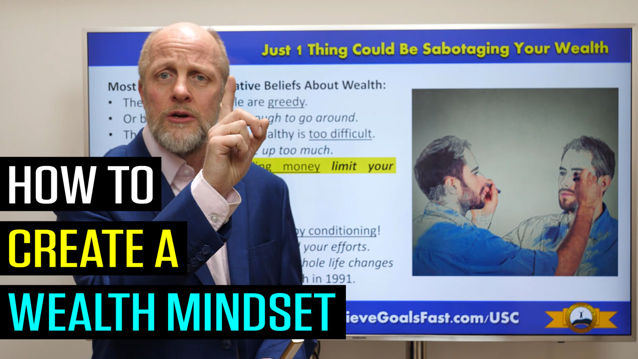 How to Create a Wealthy Mindset