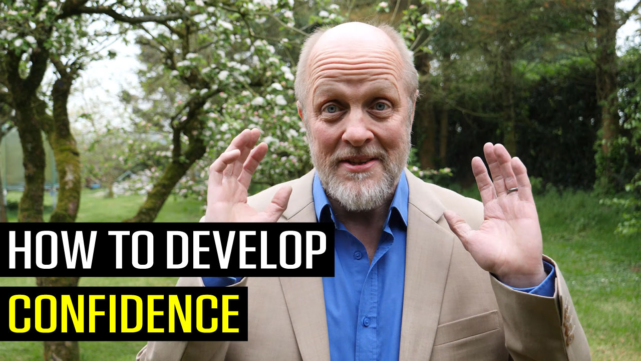 How to Develop Confidence Fast
