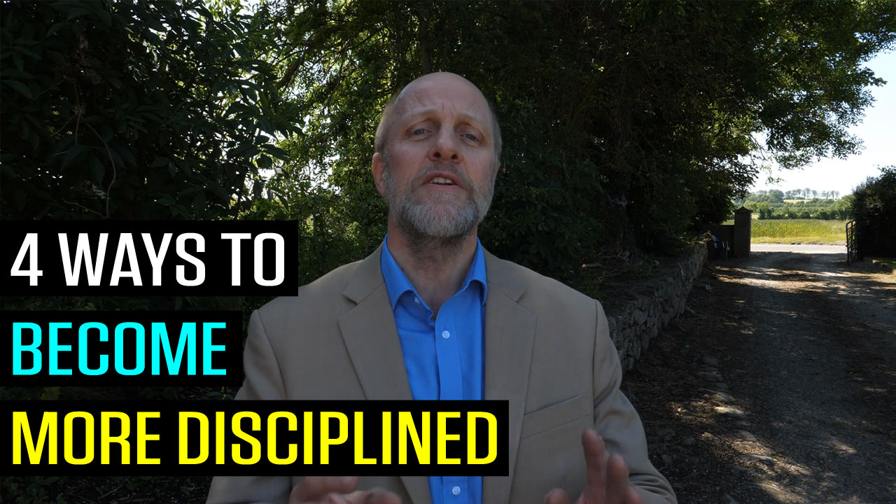 4 Ways to Become More Disciplined