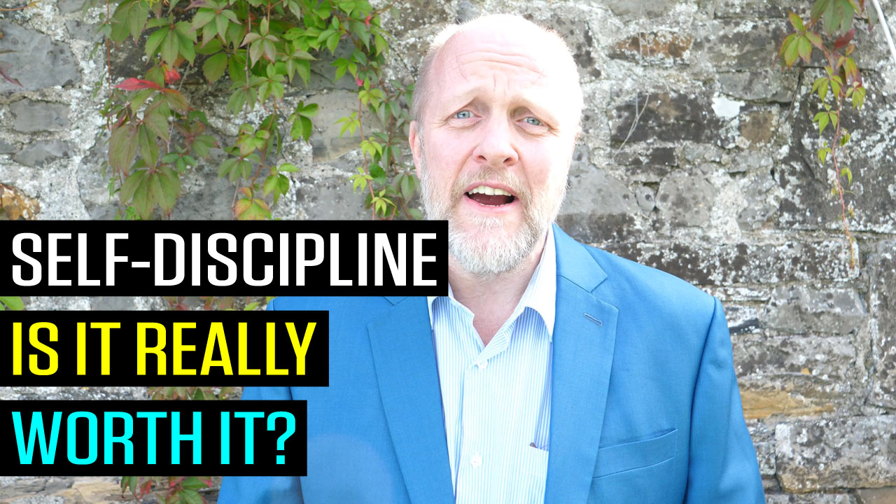 Self Discipline - is it Worth it?