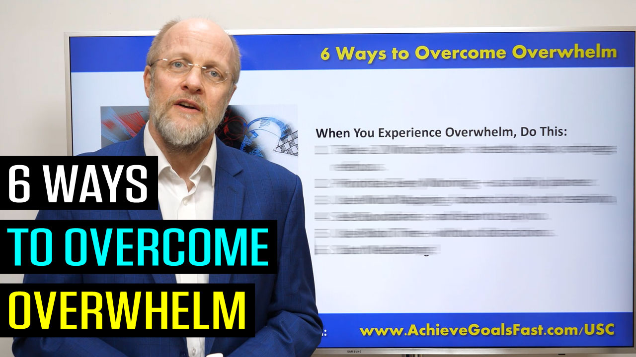 6 Ways to Overcome Overwhelm