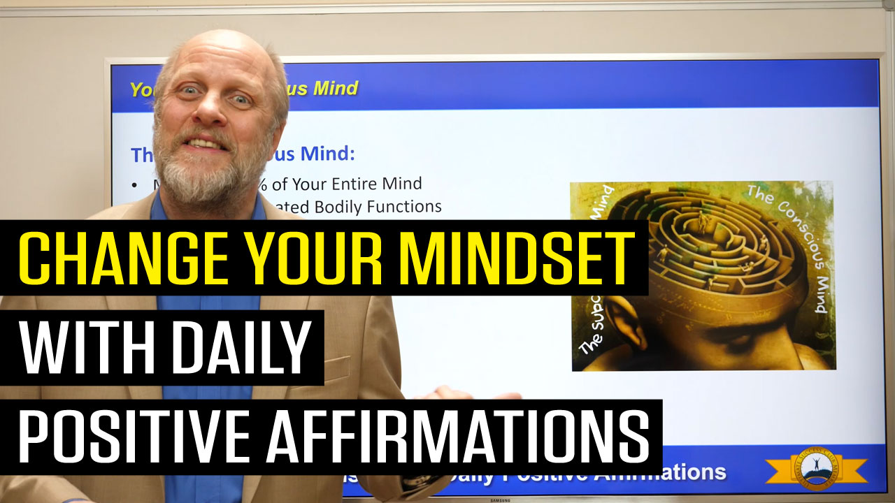 How To Change Your Mindset With Daily Positive Affirmations