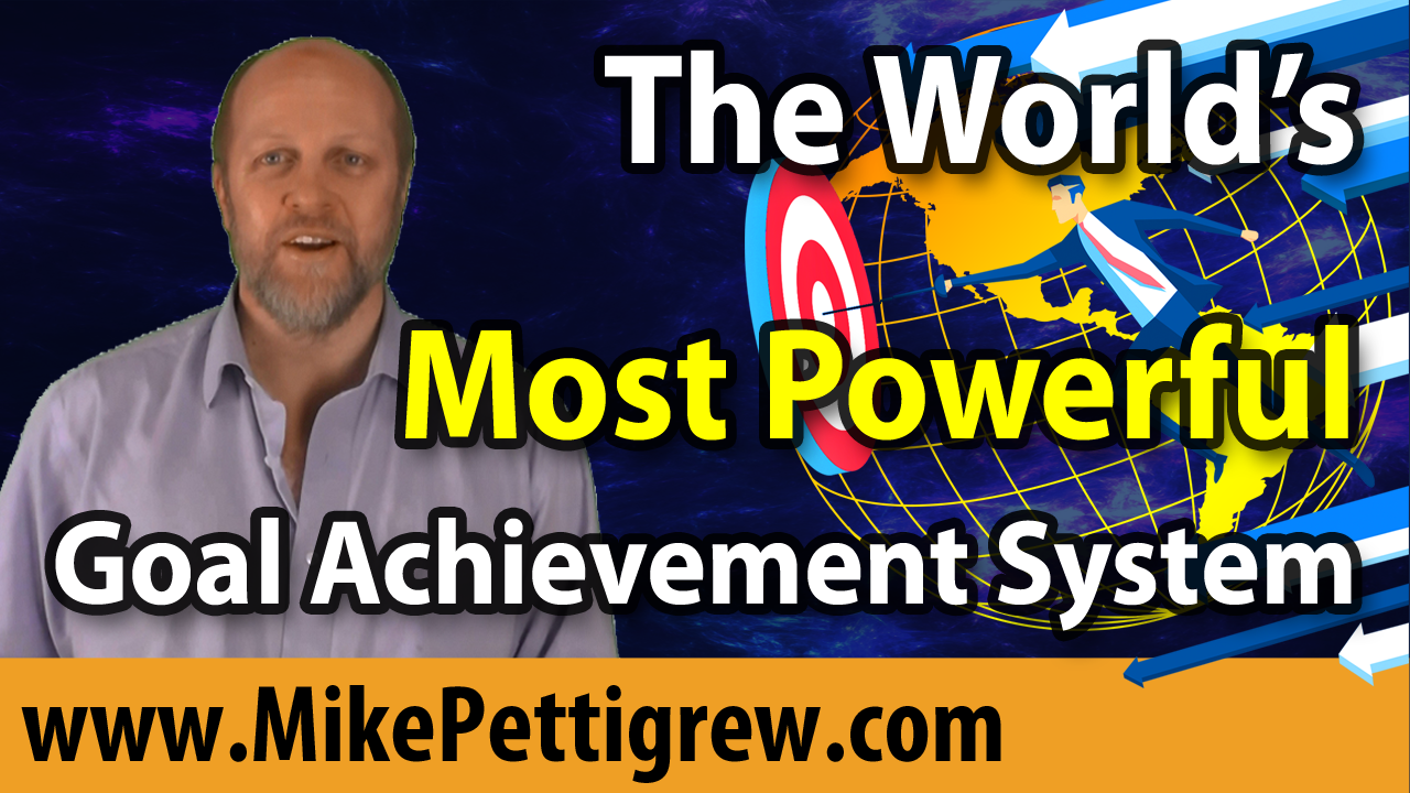 What is The World's Most Powerful Goal Achievement System?